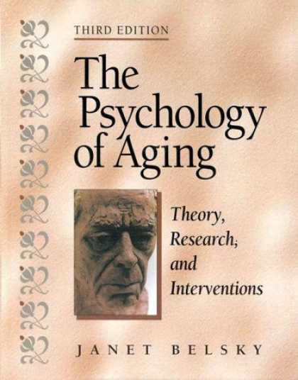 Books About Psychology - The Psychology of Aging: Theory, Research, and Interventions