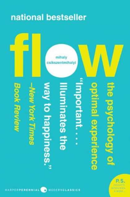 Books About Psychology - Flow: The Psychology of Optimal Experience (P.S.)