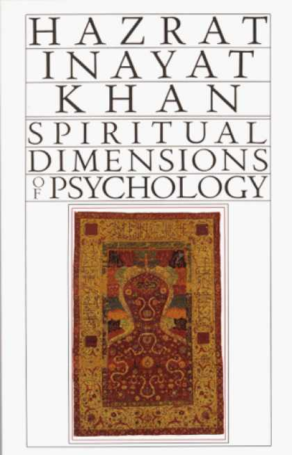 Books About Psychology - Spiritual Dimensions of Psychology (Collected Works of Hazrat Inayat Khan)