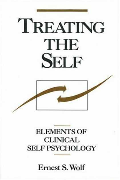 Books About Psychology - Treating the Self: Elements of Clinical Self Psychology