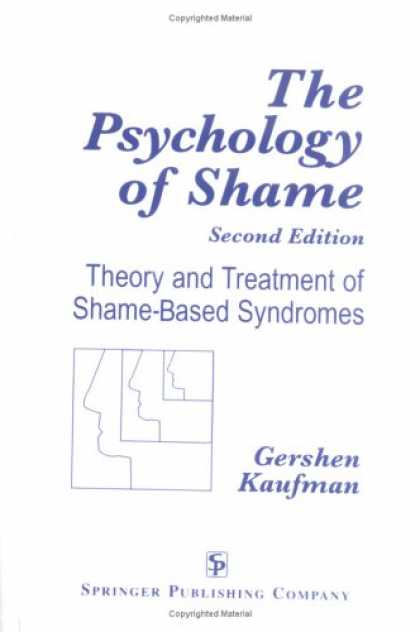Books About Psychology - The Psychology of Shame: Theory and Treatment of Shame-Based Syndromes, Second E