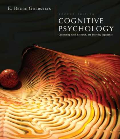 Books About Psychology - Cognitive Psychology: Connecting Mind, Research and Everyday Experience (with Co