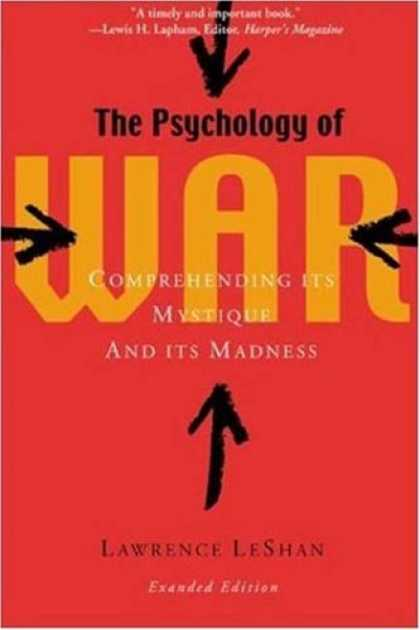 Books About Psychology - The Psychology of War : Comprehending Its Mystique and Its Madness
