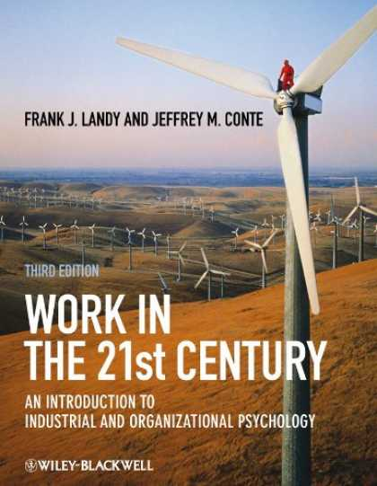Books About Psychology - Work in the 21st Century: An Introduction to Industrial and Organizational Psych