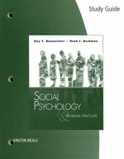 Books About Psychology - Study Guide for Baumeister/Bushman's Social Psychology and Human Nature