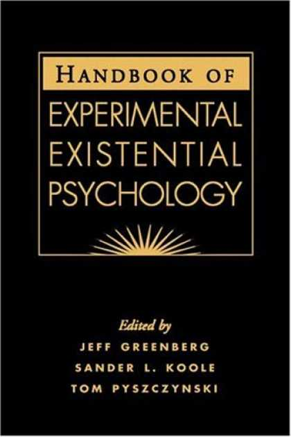 Books About Psychology - Handbook of Experimental Existential Psychology