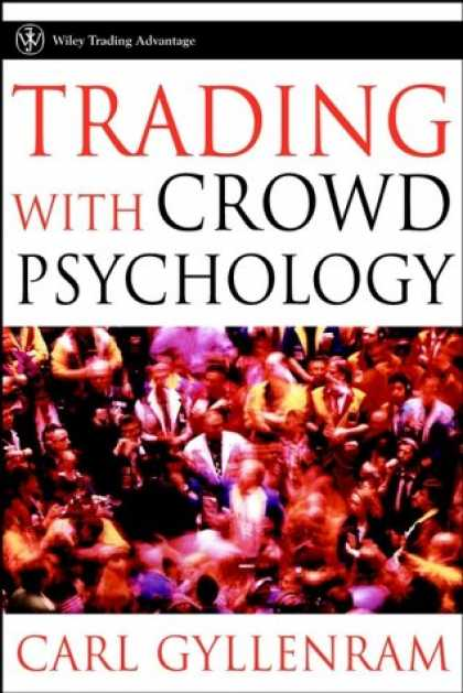 Books About Psychology - Trading With Crowd Psychology (Wiley Trading)