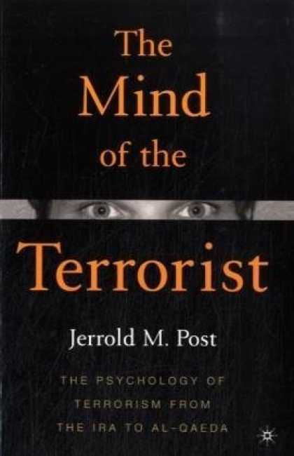 Books About Psychology - The Mind of the Terrorist: The Psychology of Terrorism from the IRA to al-Qaeda