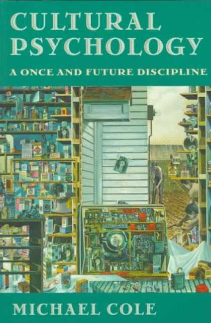 Books About Psychology - Cultural Psychology: A Once and Future Discipline