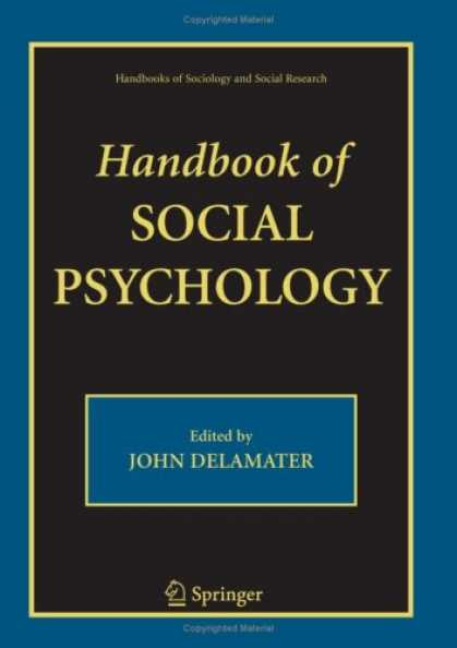 Books About Psychology - Handbook of Social Psychology (Handbooks of Sociology and Social Research)