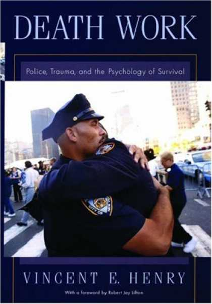 Books About Psychology - Death Work: Police, Trauma, and the Psychology of Survival