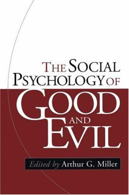 Books About Psychology - The Social Psychology of Good and Evil