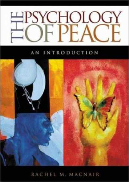 Books About Psychology - The Psychology of Peace: An Introduction (Psychological Dimensions to War and Pe