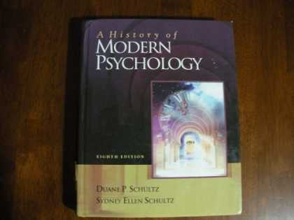 Books About Psychology - A History of Modern Psychology WITH INFOTRAC 8th Edition 2004