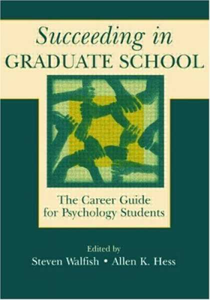 Books About Psychology - Succeeding in Graduate School: The Career Guide for Psychology Students