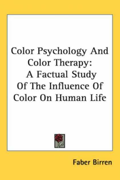 Books About Psychology - Color Psychology And Color Therapy: A Factual Study Of The Influence Of Color On