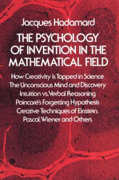 Books About Psychology - The Psychology of Invention in the Mathematical Field
