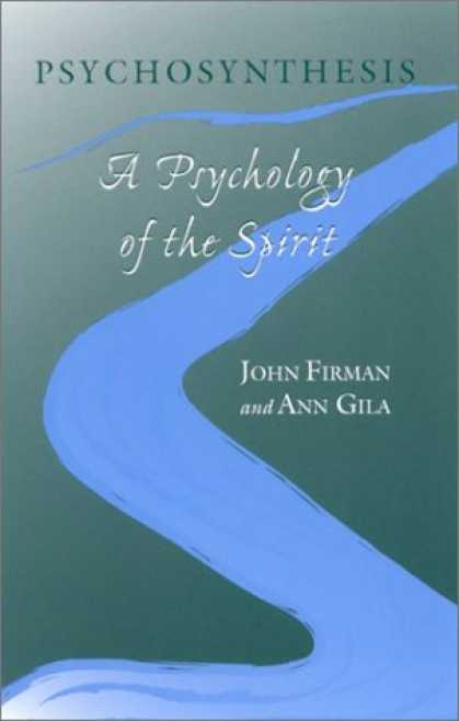 Books About Psychology - Psychosynthesis: A Psychology of the Spirit (Suny Series in Transpersonal and Hu