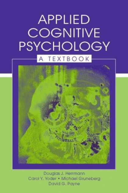 Books About Psychology - Applied Cognitive Psychology: A Textbook (Challenges and Controversies in Applie