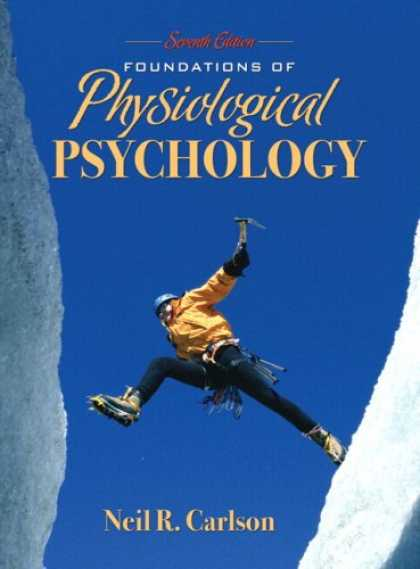 Books About Psychology - Foundations of Physiological Psychology (with MyPsychKit) (7th Edition)