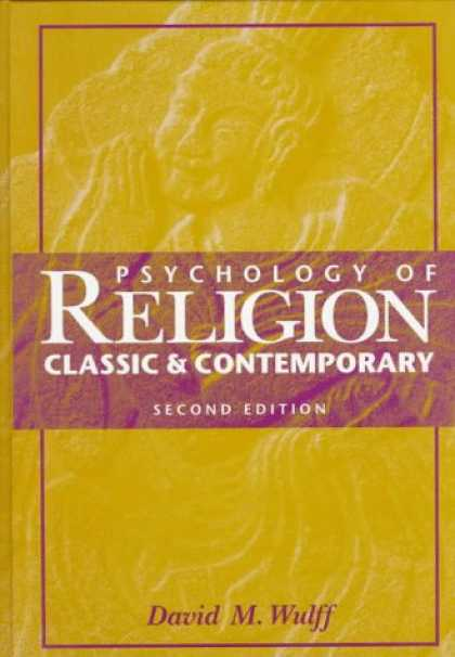 Books About Psychology - Psychology of Religion: Classic and Contemporary