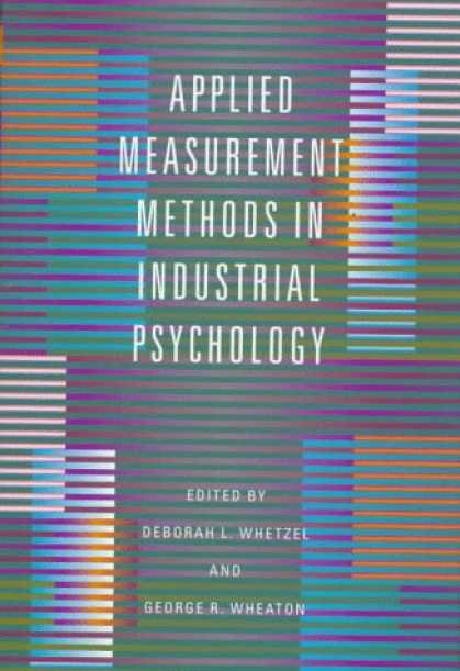 Books About Psychology - Applied Measurement Methods in Industrial Psychology