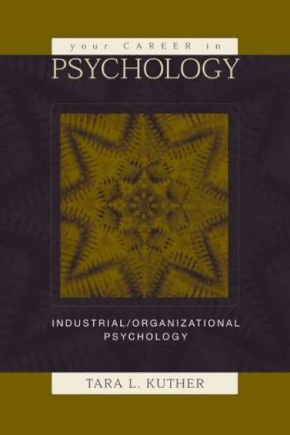 Books About Psychology - Your Career in Psychology: Industrial/Organizational Psychology