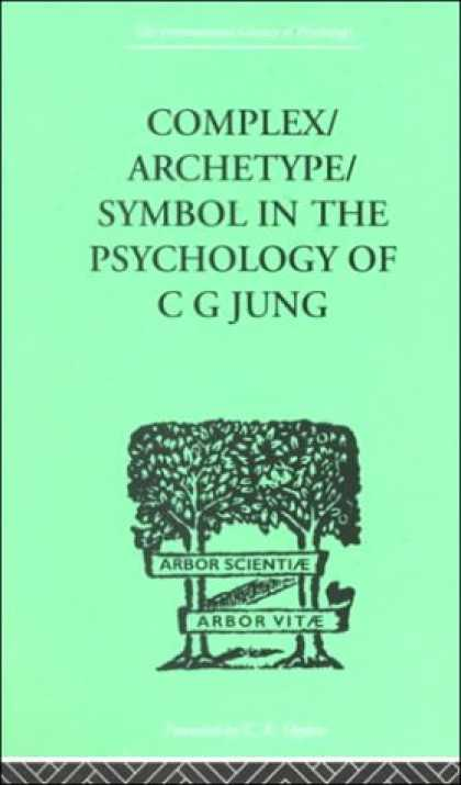 Books About Psychology - Complex/Archetype/Symbol in the Psychology of C. G. Jung (International Library