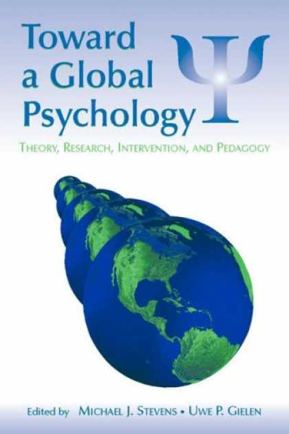 Books About Psychology - Toward a Global Psychology: Theory, Research, Intervention, and Pedagogy (Intern
