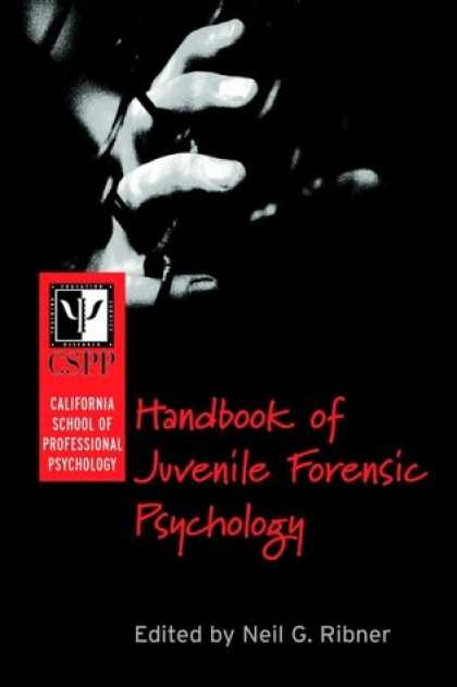 Books About Psychology - California School of Professional Psychology Handbook of Juvenile Forensic Psych