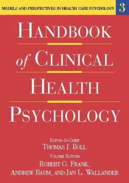 Books About Psychology - Handbook of Clinical Health Psychology: Models and Perspectives in Health Psycho