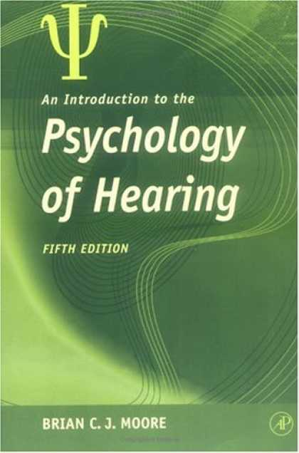 Books About Psychology - An Introduction to the Psychology of Hearing, 5th Edition
