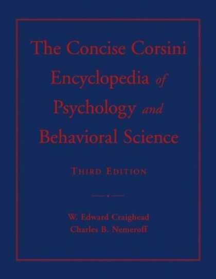 Books About Psychology - The Concise Corsini Encyclopedia of Psychology and Behavioral Science (Concise E