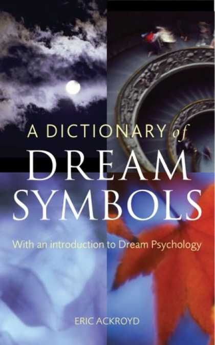 Books About Psychology - A Dictionary of Dream Symbols: With an Introduction to Dream Psychology