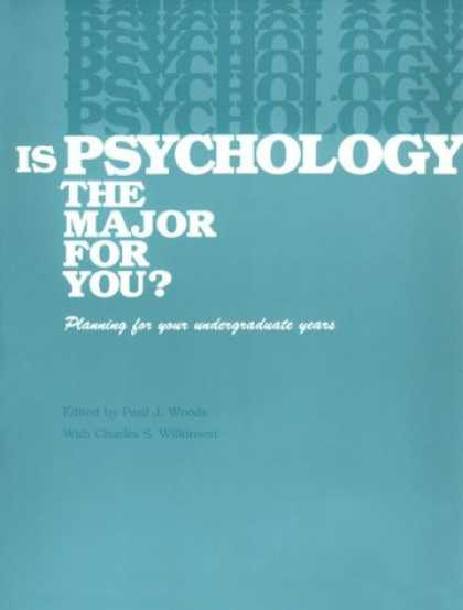 Books About Psychology - Is Psychology the Major for You: Planning for Your Undergraduate Years