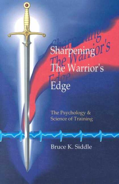 Books About Psychology - Sharpening the Warriors Edge: The Psychology & Science of Training