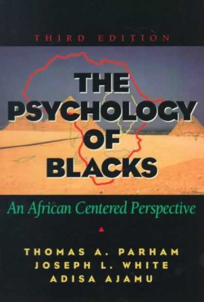 Books About Psychology - The Psychology of Blacks: An African Centered Perspective (3rd Edition) (MySearc