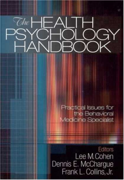 Books About Psychology - The Health Psychology Handbook: Practical Issues for the Behavioral Medicine Spe