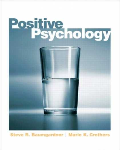 Books About Psychology - Positive Psychology- (Value Pack w/MySearchLab)