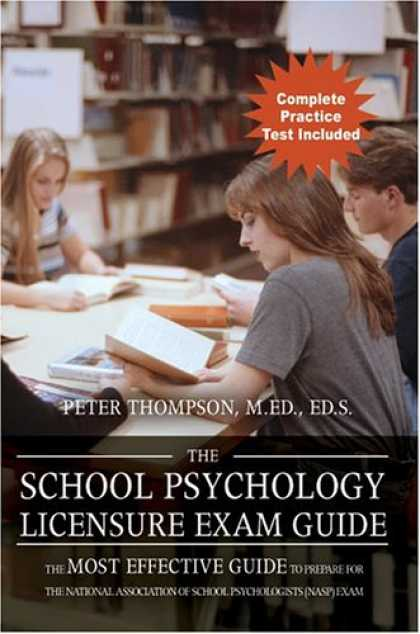 Books About Psychology - The School Psychology Licensure Exam Guide: The Most Effective Guide to Prepare