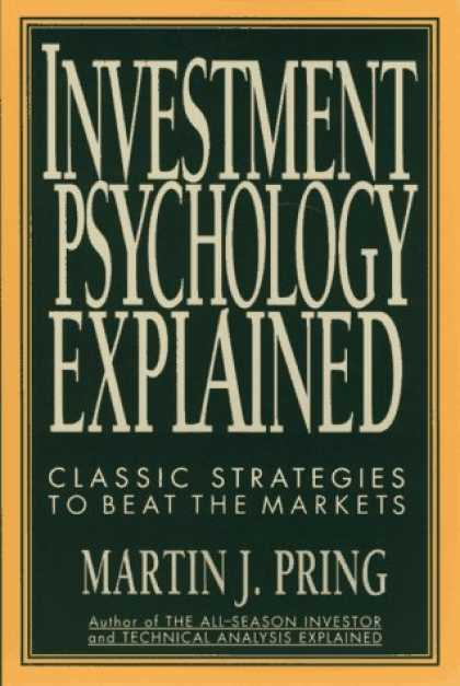 Books About Psychology - Investment Psychology Explained: Classic Strategies to Beat the Markets
