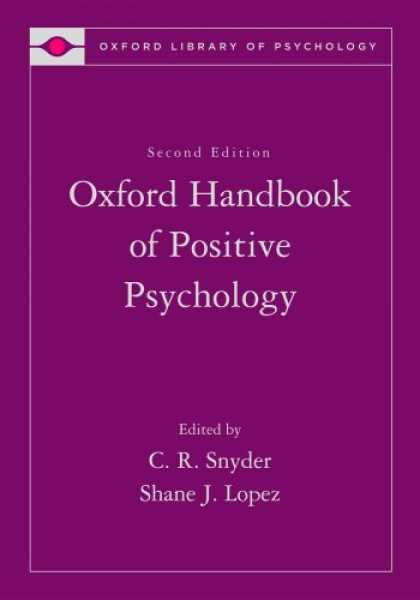 Books About Psychology - Handbook of Positive Psychology (Oxford Library of Psychology)