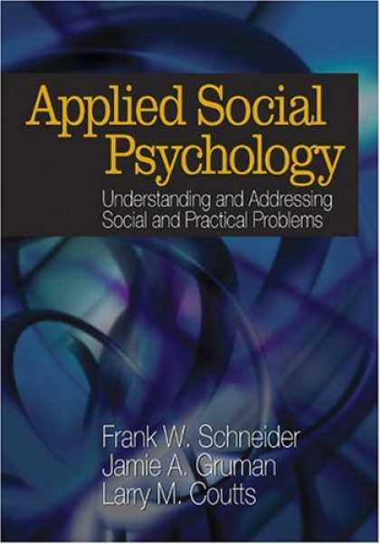 Books About Psychology - Applied Social Psychology: Understanding and Addressing Social and Practical Pro