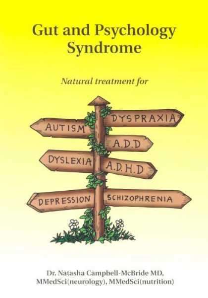 Books About Psychology - Gut and Psychology Syndrome: Natural Treatment for Autism,ADD/ADHD,Dyslexia,Dysp