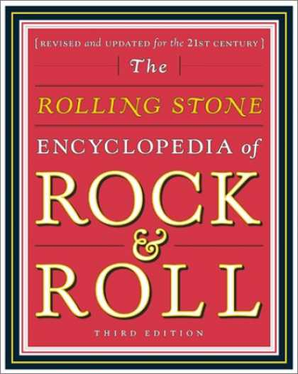 Books About Rock 'n Roll - The Rolling Stone Encyclopedia of Rock & Roll (Revised and Updated for the 21st
