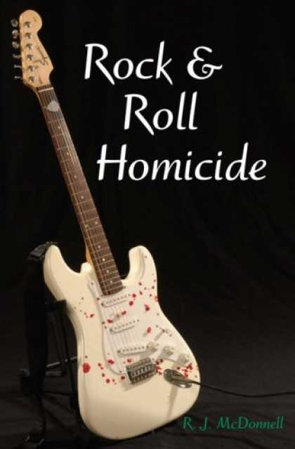 Books About Rock 'n Roll - Rock & Roll Homicide
