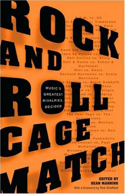 Books About Rock 'n Roll - Rock and Roll Cage Match: Music's Greatest Rivalries, Decided