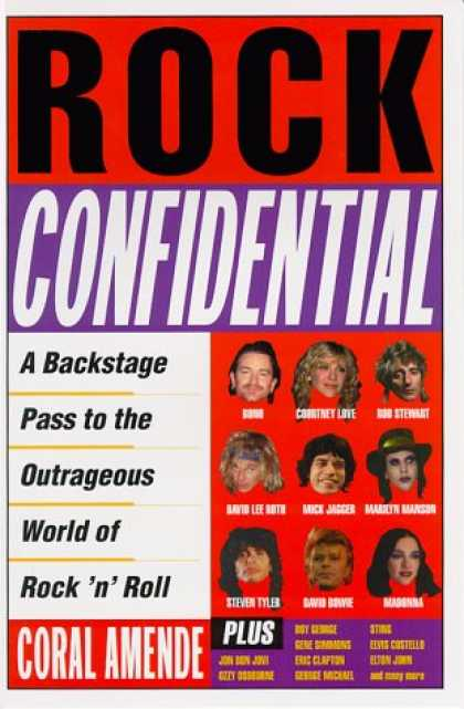 Books About Rock 'n Roll - Rock Confidential: A Backstage Pass to the Outrageous World of Rock 'n' Roll