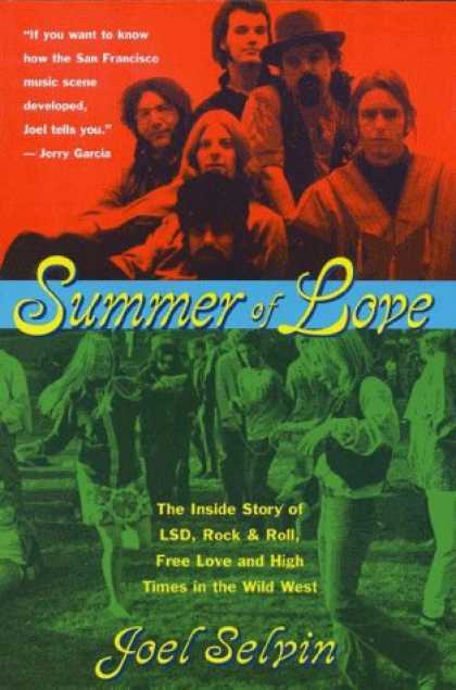 Books About Rock 'n Roll - Summer of Love: Ths Inside Story of LSD, Rock & Roll, Free Love and High Time in