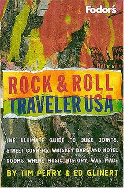 Books About Rock 'n Roll - Rock & Roll Traveler USA, 1st Edition: The Ultimate Guide to Juke Joints, Street
